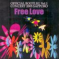 Free Love - Official Bootleg vol.1