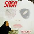 Saga - Worlds Apart Revisited